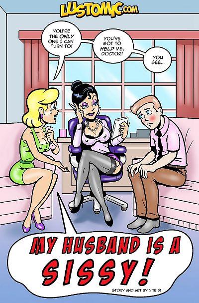 Lustomic- My Husband is a Sissy