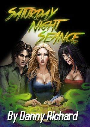 Danny Richard- Saturday Night Seance