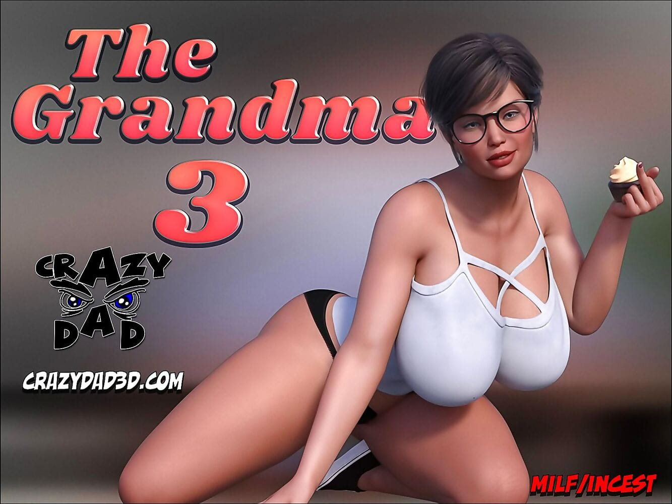 CrazyDad- The Grandma 3