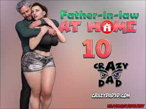 CrazyDad- Father-in-Law at Home Part 10