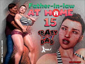 CrazyDad- Father-in-Law at Home Part 15