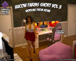 Scorpio69- Hucow Farms Short Vol 3- Working From Home