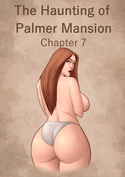 The Haunting of Palmer Mansion Chapter 7